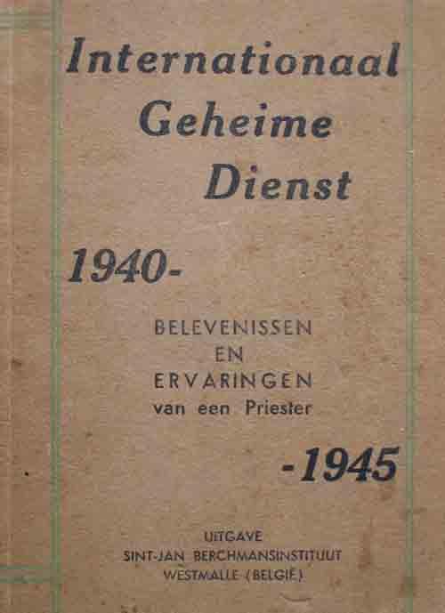 Voorkant van boek Internationaal Geheime Dienst 1940 - 1945